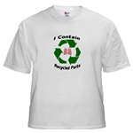 Tshirt saying I contain recycled parts